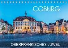 Val Thoermer: Coburg - oberfränkisches Juwel (Tischkalender 2022 DIN A5 quer), Kalender