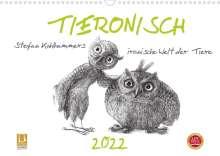 Stefan Kahlhammer: TIERONISCH (Wandkalender 2022 DIN A3 quer), Kalender