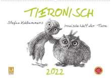 Stefan Kahlhammer: TIERONISCH (Wandkalender 2022 DIN A2 quer), Kalender