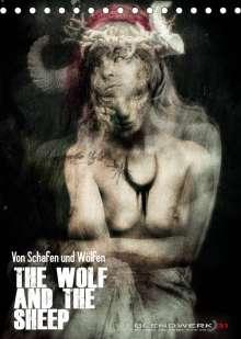 Blendwerk31: Von Schafen und Wölfen - The Wolf and the Sheep (Tischkalender 2022 DIN A5 hoch), Kalender