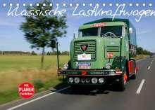 Stefan Bau: Klassische Lastkraftwagen (Tischkalender 2022 DIN A5 quer), Kalender