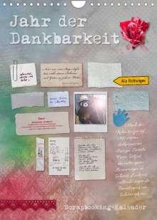 Ulrike Gruch: Jahr der Dankbarkeit - Scrapbooking-Kalender (Wandkalender 2022 DIN A4 hoch), Kalender