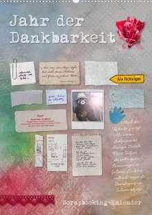 Ulrike Gruch: Jahr der Dankbarkeit - Scrapbooking-Kalender (Wandkalender 2022 DIN A2 hoch), Kalender