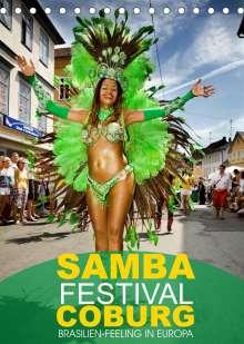 Val Thoermer: Samba-Festival Coburg - Brasilien-Feeling in Europa (Tischkalender 2022 DIN A5 hoch), Kalender