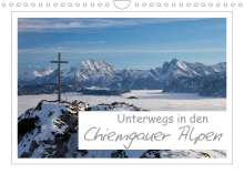 Andreas Vonzin: Unterwegs in den Chiemgauer Alpen (Wandkalender 2022 DIN A4 quer), Kalender