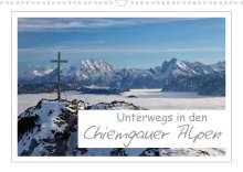 Andreas Vonzin: Unterwegs in den Chiemgauer Alpen (Wandkalender 2022 DIN A3 quer), Kalender