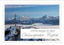 Andreas Vonzin: Unterwegs in den Chiemgauer Alpen (Wandkalender 2022 DIN A2 quer), Kalender
