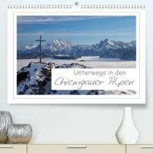 Andreas Vonzin: Unterwegs in den Chiemgauer Alpen (Premium, hochwertiger DIN A2 Wandkalender 2022, Kunstdruck in Hochglanz), Kalender