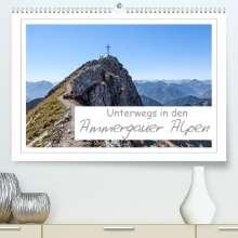 Andreas Vonzin: Unterwegs in den Ammergauer Alpen (Premium, hochwertiger DIN A2 Wandkalender 2022, Kunstdruck in Hochglanz), Kalender