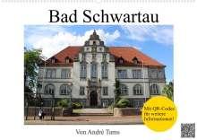 André Tams: Bad Schwartau (Wandkalender 2022 DIN A2 quer), Kalender