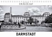 Markus W. Lambrecht: Ein Blick auf Darmstadt (Tischkalender 2022 DIN A5 quer), Kalender