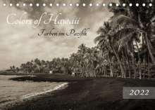 Florian Krauss - Www. Lavaflow. De: Colors of Hawaii - Farben im Pazifik (Tischkalender 2022 DIN A5 quer), Kalender