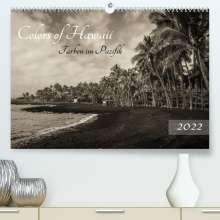 Florian Krauss - Www. Lavaflow. De: Colors of Hawaii - Farben im Pazifik (Premium, hochwertiger DIN A2 Wandkalender 2022, Kunstdruck in Hochglanz), Kalender