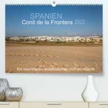 Doris Müller: Conil de la Frontera - Ein traumhaftes andalusisches Dorf am Atlantik (Premium, hochwertiger DIN A2 Wandkalender 2022, Kunstdruck in Hochglanz), Kalender