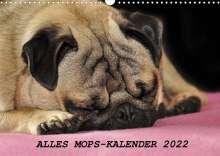Sonja Hofmann: Alles Mops-Kalender 2022 (Wandkalender 2022 DIN A3 quer), Kalender