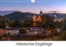 Matthias Bellmann: Historisches Erzgebirge (Wandkalender 2022 DIN A4 quer), Kalender