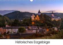 Matthias Bellmann: Historisches Erzgebirge (Wandkalender 2022 DIN A3 quer), Kalender