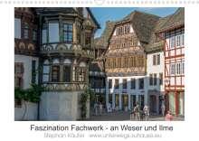 Stephan Käufer: Faszination Fachwerk - an Weser und Ilme (Wandkalender 2022 DIN A3 quer), Kalender