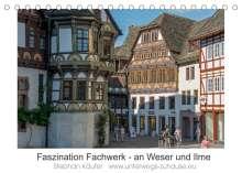 Stephan Käufer: Faszination Fachwerk - an Weser und Ilme (Tischkalender 2022 DIN A5 quer), Kalender