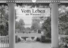Ullstein Bild Axel Springer Syndication Gmbh: Vom Leben am Wannsee (Wandkalender 2022 DIN A4 quer), Kalender