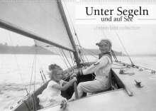 Ullstein Bild Axel Springer Syndication Gmbh: Unter Segeln und auf See (Wandkalender 2022 DIN A2 quer), Kalender