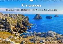Lianem: Crozon - Faszinierende Halbinsel im Westen der Bretagne (Wandkalender 2022 DIN A3 quer), Kalender