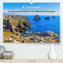 Lianem: Crozon - Faszinierende Halbinsel im Westen der Bretagne (Premium, hochwertiger DIN A2 Wandkalender 2022, Kunstdruck in Hochglanz), Kalender