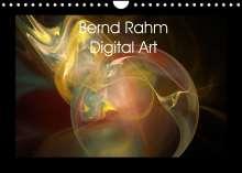 Bernd Rahm: Bernd Rahm Digital Art (Wandkalender 2022 DIN A4 quer), Kalender