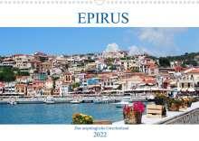 Peter Schneider: Epirus - Das ursprüngliche Griechenland (Wandkalender 2022 DIN A3 quer), Kalender