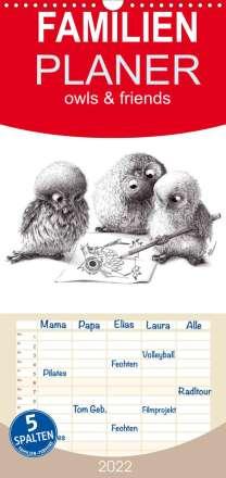 Stefan Kahlhammer: owls & friends 2022 - Familienplaner hoch (Wandkalender 2022 , 21 cm x 45 cm, hoch), Kalender