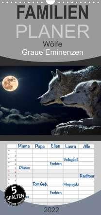 Elisabeth Stanzer: Wölfe. Graue Eminenzen - Familienplaner hoch (Wandkalender 2022 , 21 cm x 45 cm, hoch), Kalender