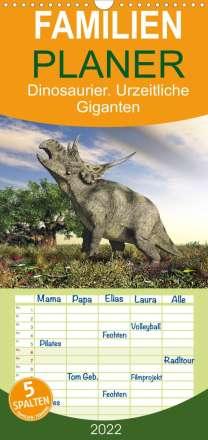 Elisabeth Stanzer: Dinosaurier. Urzeitliche Giganten  - Familienplaner hoch (Wandkalender 2022 , 21 cm x 45 cm, hoch), Kalender