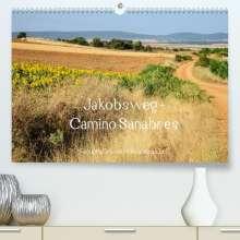 Alexandra Luef: Jakobsweg - Camino Sanabres (Premium, hochwertiger DIN A2 Wandkalender 2022, Kunstdruck in Hochglanz), Kalender