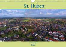 Klaus Hegmanns: St. Hubert am Niederrhein (Wandkalender 2022 DIN A4 quer), Kalender