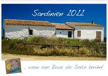 Silke Liedtke Reisefotografie: Sardinien  ... wenn eine Reise die Seele berührt (Wandkalender 2022 DIN A2 quer), Kalender