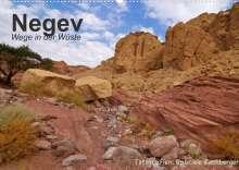 Gabriele Rechberger: NEGEV Wege in der Wüste (Wandkalender 2022 DIN A2 quer), Kalender