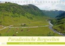 Konstanze Junghanns: Paradiesische Bergwelten (Tischkalender 2022 DIN A5 quer), Kalender