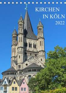 sell@Adobe Stock: Kirchen in Köln (Tischkalender 2022 DIN A5 hoch), Kalender