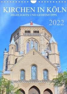 sell@Adobe Stock: Kirchen in Köln - Highlights und Geheimtipps (Wandkalender 2022 DIN A4 hoch), Kalender