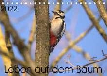 Kevin Andreas Lederle: Leben auf dem Baum (Tischkalender 2022 DIN A5 quer), Kalender