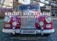 Ingo Gerlach: Mercedes Benz Adenauer: Legenden sind rot. (Wandkalender 2022 DIN A4 quer), Kalender