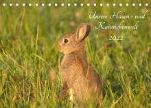 Kevin Andreas Lederle: Unsere Hasen - und Kaninchenwelt (Tischkalender 2022 DIN A5 quer), Kalender