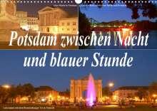 Bernhard Wolfgang Schneider: Potsdam zwischen Nacht und blauer Stunde (Wandkalender 2022 DIN A3 quer), Kalender