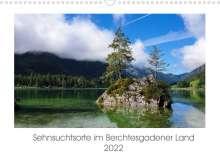Heike Hoffmann: Sehnsuchtsorte im Berchtesgadener Land (Wandkalender 2022 DIN A3 quer), Kalender