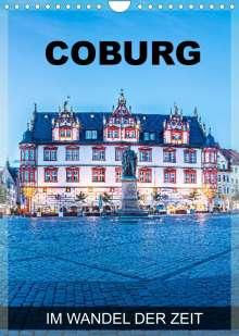 Val Thoermer: Coburg - im Wandel der Zeit (Wandkalender 2022 DIN A4 hoch), Kalender