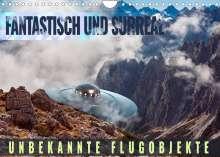 Val Thoermer: Fantastisch und surreal - unbekannte Flugobjekte (Wandkalender 2022 DIN A4 quer), Kalender