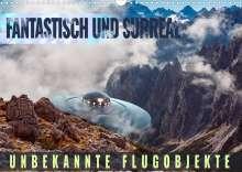 Val Thoermer: Fantastisch und surreal - unbekannte Flugobjekte (Wandkalender 2022 DIN A3 quer), Kalender