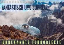 Val Thoermer: Fantastisch und surreal - unbekannte Flugobjekte (Tischkalender 2022 DIN A5 quer), Kalender