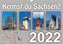 Birgit Harriette Seifert: Kennst du Sachsen? (Wandkalender 2022 DIN A3 quer), Kalender