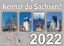 Birgit Harriette Seifert: Kennst du Sachsen? (Wandkalender 2022 DIN A2 quer), Kalender